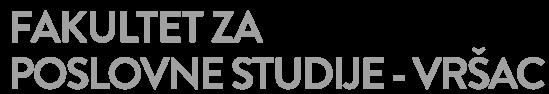 Fakultet za poslovne studije Vršac